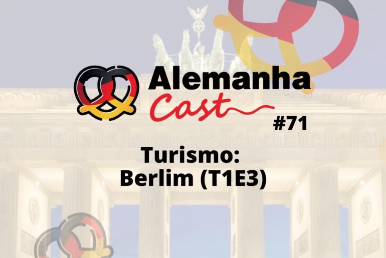 Turismo: Berlim (T1E3)