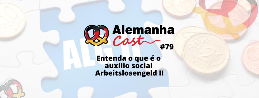 Entenda o que é o auxílio social Arbeitslosengeld II